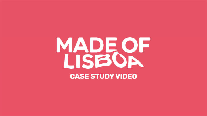 Made of Lisboa the Case Study
